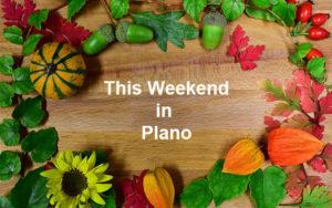 Fun Festivities in Plano This Weekend