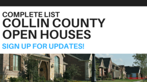 Complete list of Collin County Texas Open Houses