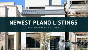 Newest listings in Plano Texas