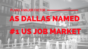 Plano_a_major_factor_as_Dallas_named_number_one_us_job_market