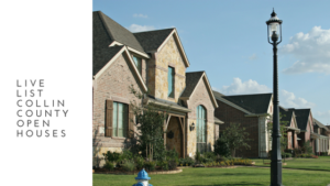 Live List Collin County Open Homes