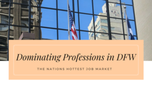 Dominating Professions in DFW