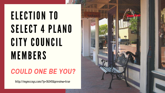 Election to Select 4 Plano Council Members- Could One be You?
