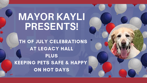 Mayor Kayli and a 4th of July Independence Celebration at Legacy Hall and the Villas at Legacy West