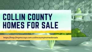 Collin County Homes on the Market Texas Seller Buyer