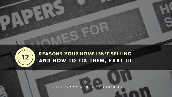 The Ugly Truth-12 Reasons Why Your Home Isn't Selling Part 3